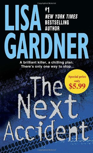 9780345536501: The Next Accident: An FBI Profiler Novel