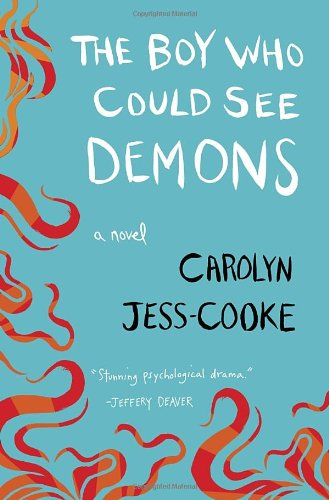 9780345536532: The Boy Who Could See Demons: A Novel