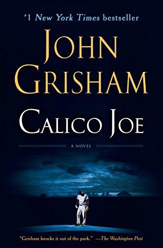 9780345536648: Calico Joe: A Novel