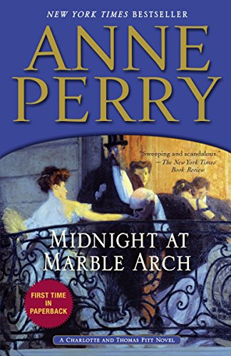 9780345536686: Midnight at Marble Arch: A Charlotte and Thomas Pitt Novel