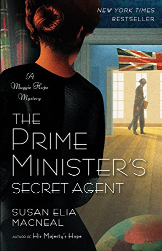 9780345536747: The Prime Minister's Secret Agent (Maggie Hope)