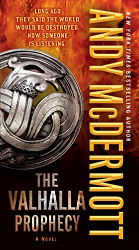 9780345537041: The Valhalla Prophecy: A Novel (Nina Wilde and Eddie Chase)