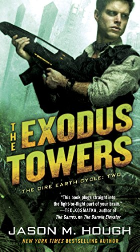 9780345537140: The Exodus Towers