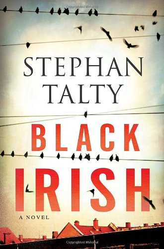 Black Irish: A Novel: Talty, Stephan