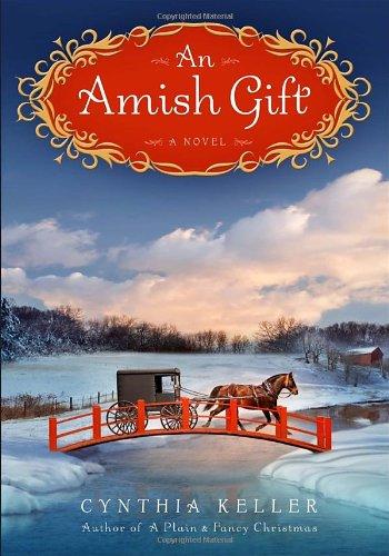 9780345538130: An Amish Gift: A Novel