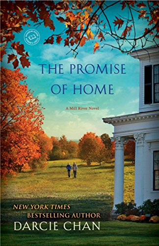 The Promise of Home: A Mill River Novel: Chan, Darcie