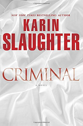 9780345538475: Criminal: A Novel (Will Trent)