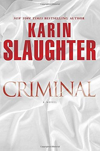 9780345538475: Criminal: A Novel