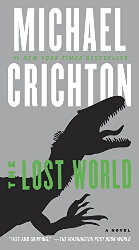 9780345538994: The Lost World: A Novel (Jurassic Park)