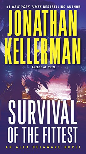9780345539038: Survival of the Fittest: An Alex Delaware Novel