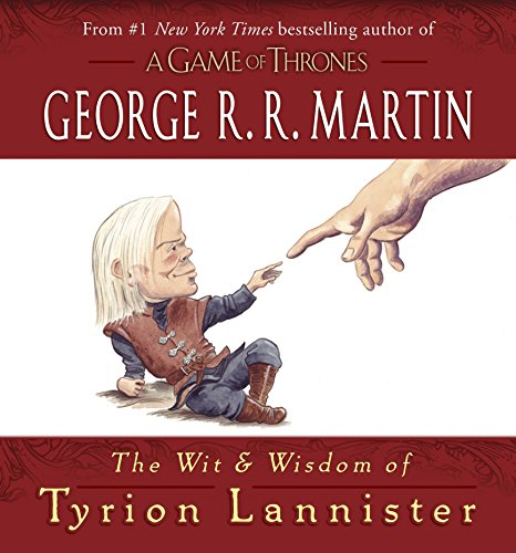 9780345539120: The Wit and Wisdom of Tyrion Lannister