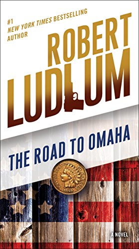9780345539199: The Road to Omaha: A Novel