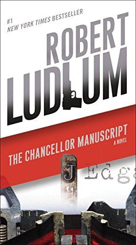9780345539267: The Chancellor Manuscript: A Novel