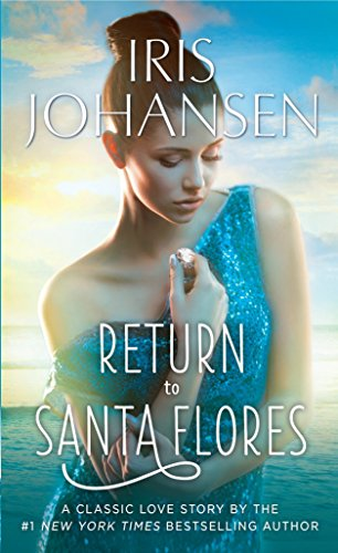 Return to Santa Flores: Johansen, Iris