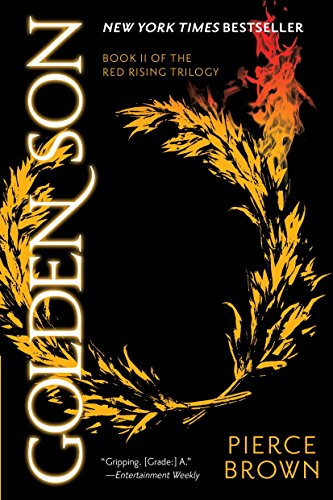9780345539830: Golden Son: Book 2 of the Red Rising Saga (Red Rising Series)