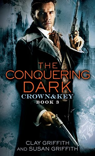 9780345540508: The Conquering Dark: Crown & Key