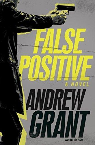 9780345540751: False Positive: A Novel (Detective Cooper Devereaux)
