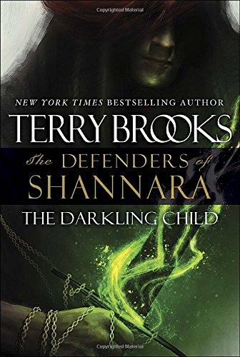 9780345540799: The Darkling Child: The Defenders of Shannara