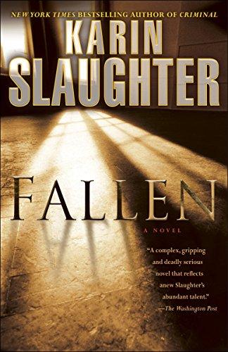 Fallen: A Novel (Will Trent): Slaughter, Karin