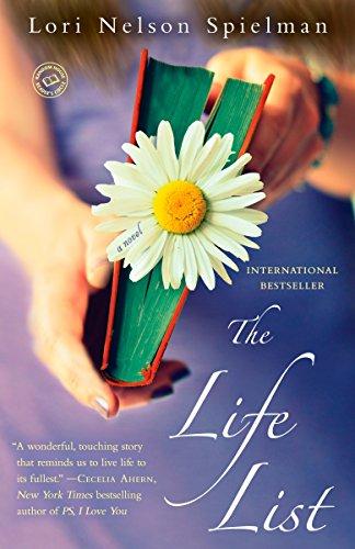 9780345540874: The Life List: A Novel