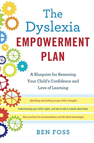9780345541239: The Dyslexia Empowerment Plan: A Blueprint for Renewing Your Child's Confidence and Love of Learning