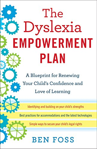 9780345541253: The Dyslexia Empowerment Plan: A Blueprint for Renewing Your Child's Confidence and Love of Learning