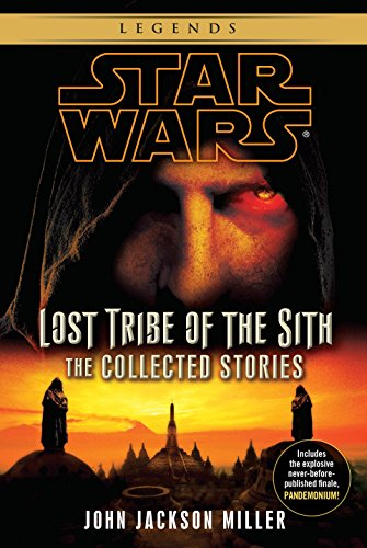 9780345541321: Star Wars: Lost Tribe of the Sith - The Collected Stories (Star Wars: Lost Tribe of the Sith - Legends)