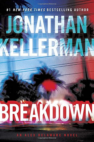 9780345541406: Breakdown (Alex Delaware)