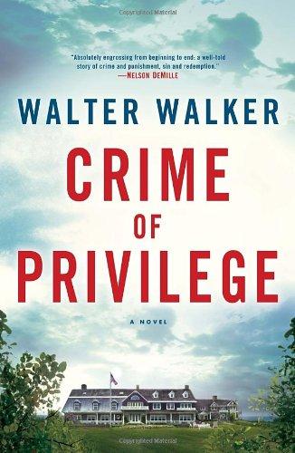 9780345541536: Crime of Privilege: A Novel