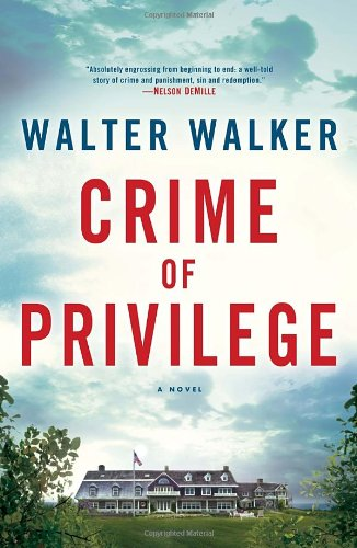 9780345541536: Crime of Privilege: A Novel