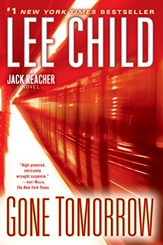 9780345541581: Gone Tomorrow: A Jack Reacher Novel