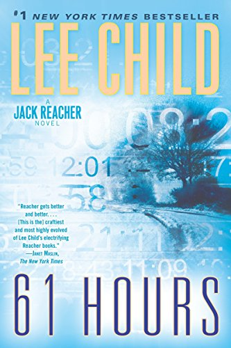 9780345541598: 61 Hours: A Jack Reacher Novel
