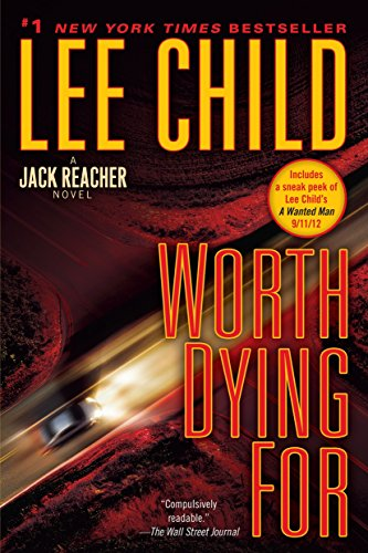 9780345541604: Worth Dying For: A Jack Reacher Novel