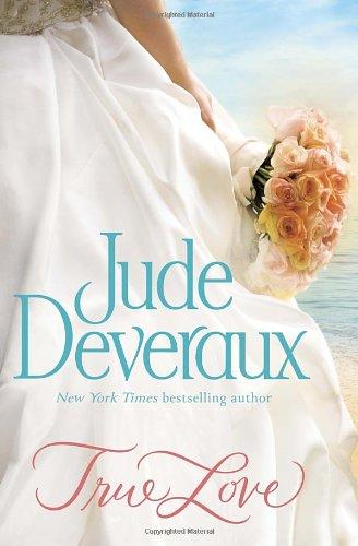 9780345541796: True Love (Nantucket Brides Trilogy)