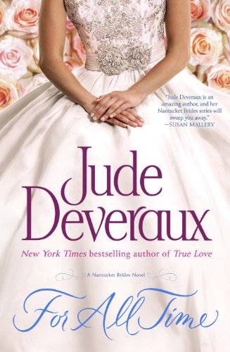 9780345541826: For All Time (Nantucket Brides Trilogy)