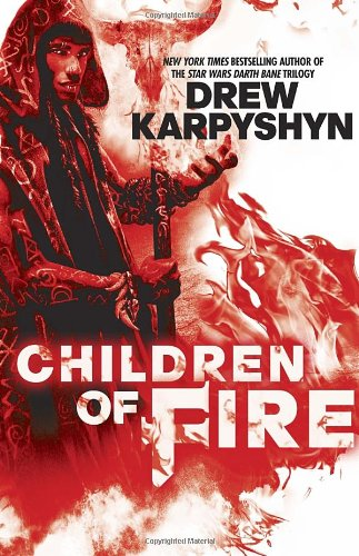 9780345542236: Children of Fire (Chaos Born)