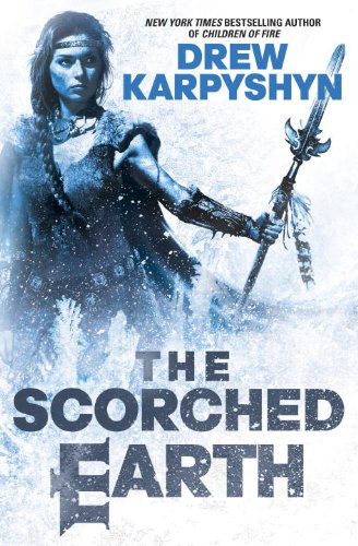 9780345542243: The Scorched Earth