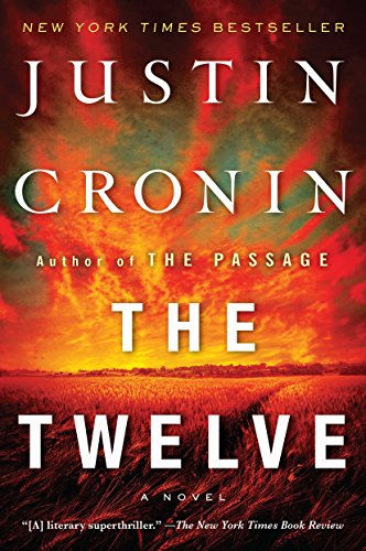 9780345542373: The Twelve (Book Two of The Passage Trilogy): A Novel