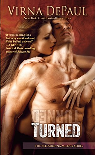 9780345542458: Turned: The Belladonna Agency Series
