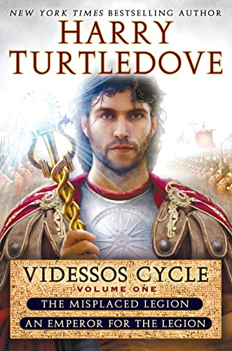 Misplaced Legion and Emperor for the Legion (Videssos Cycle, Vol. 1) (The Videssos Cycle) (0345542584) by Harry Turtledove