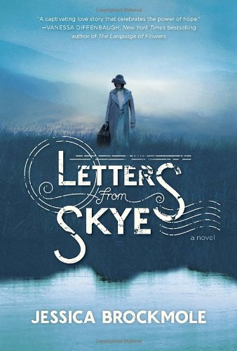 9780345542601: Letters from Skye: A Novel