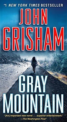 9780345543257: Gray Mountain: A Novel