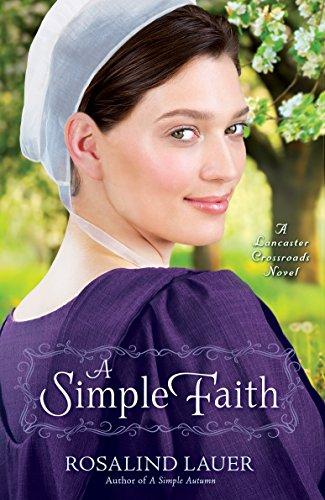 9780345543264: A Simple Faith (Lancaster Crossroads)