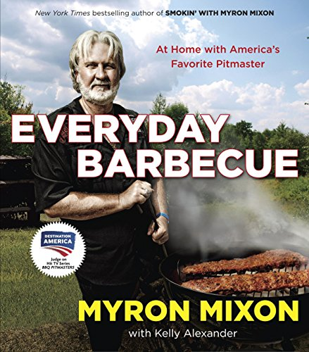 9780345543646: Everyday Barbecue: At Home with America's Favorite Pitmaster