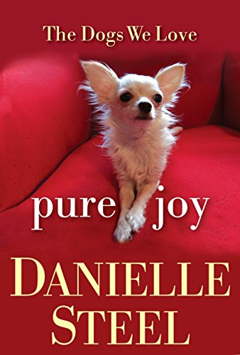 9780345543752: Pure Joy: The Dogs We Love