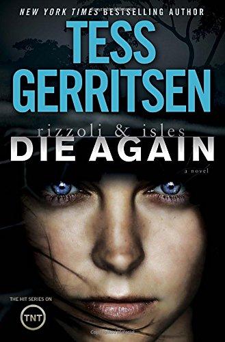 """Die Again """" Signed """": Gerritsen, Tess"""
