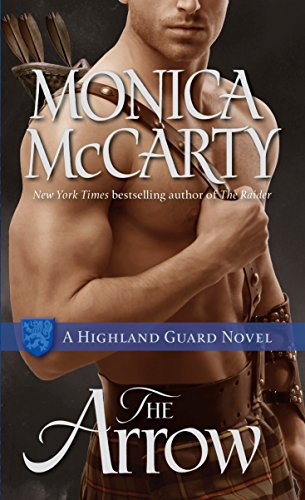 9780345543950: The Arrow: A Highland Guard Novel