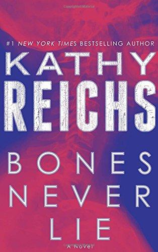 9780345544018: Bones Never Lie: A Novel (Temperance Brennan)