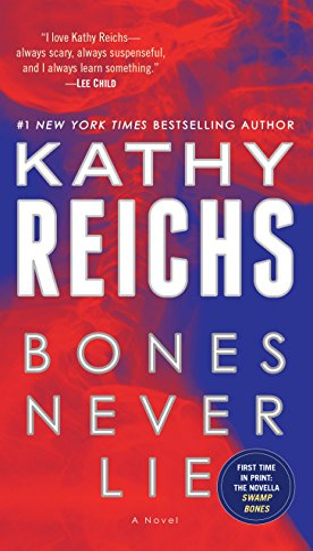 9780345544032: Bones Never Lie (with bonus novella Swamp Bones): A Novel (Temperance Brennan)