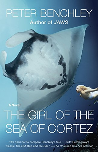 9780345544131: The Girl of the Sea of Cortez: A Novel